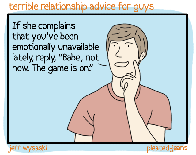 Terrible-Relationship-Advice-for-Guys-8
