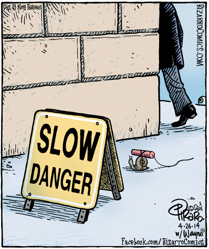 slow danger